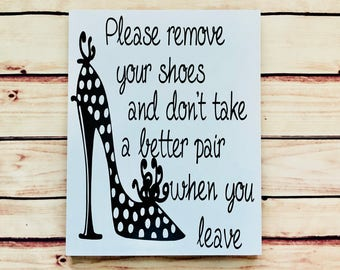 please remove your shoes , welcome sign, welcome please remove your shoes sign, shoe sign, shoe lover sign, foyer sign