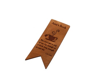 Leather Bookmark, Custom Bookmark, Book Tea Lover Gift,Engraved Bookmark, Personalized Bookmark, Cup of Tea Bookmark, Lewis Quote Bookmark