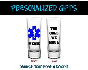 Medic Shot Glass Shooter You Call   Barware Shot Glass   Customized Barware    Personalized Shot