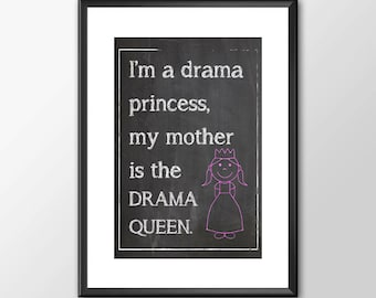 Drama Princess - Kitchen Wall Art - BUY 2 GET 1 FREE