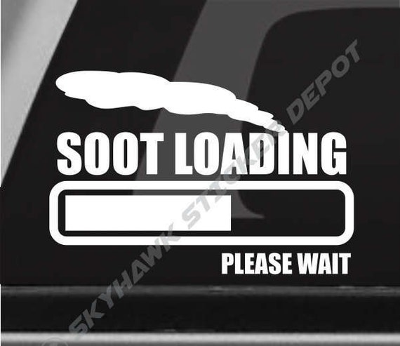 Soot loading funny bumper sticker vinyl coal roller decal