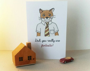 Dad, you really are fantastic - greetings card - Fantastic Mr Fox