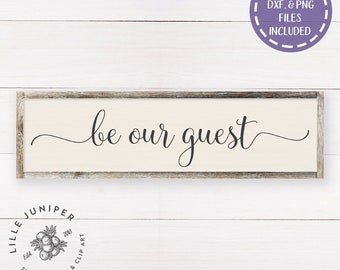 Guest Room svg, Rustic Svg, Be Our Guest svg, Farmhouse svg, Sign svg,Modern Farmhouse, Farmhouse Sign svg, Commercial Use, Digital Files