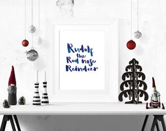 Instant Download - Rudolph The Red Nose Reindeer - Christmas Hand Lettering - Printable Art - Wall Decor