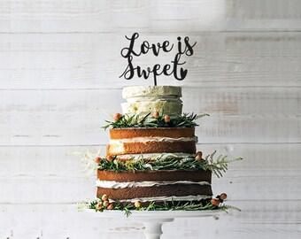 LOVE IS SWEET  Wedding Cake Topper, Custom Wedding Cake Topper, Party Anniversary, wedding decoration, customizable wedding cake topper