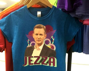 Jeremy Kyle JEZZA Ladies Tee