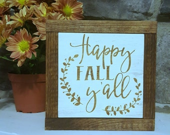 Happy Fall Y'all - Fall Decor - Thanksgiving Decor - Wood Sign - Wood Sign Decor - Home Decor - Happy Fall