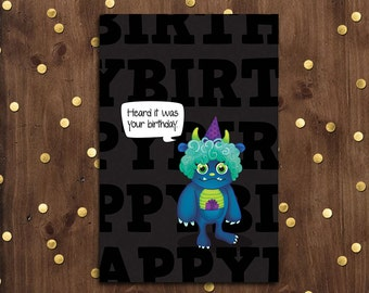 Heard it was your Birthday Greeting Card  |  Monster
