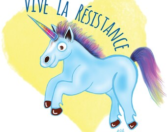 Vive La Résistance Unicorn Art Print 11x17 Poster Art by Surly Amy Davis Roth