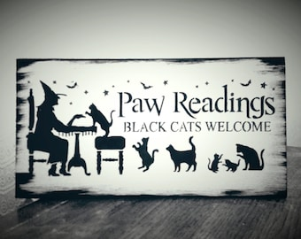 HALLOWEEN SIGN, black cats welcome paw readings white and black rustic decor cat owner creepy scary wood painted sign