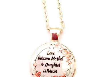 Mother Necklace, Mother's Day Jewelry,  Love Between a Mother and Daughter is Forever Necklace