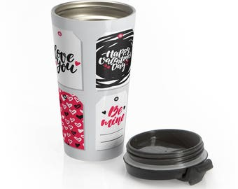Valentine Stainless Steel Travel Mug Gift For Her or Him, Boy/Girlfriend With Romantic Love Word Art. Made For Love Forever.