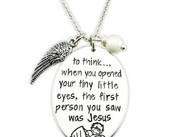 To think when you opened your tiny little eyes necklace - miscarriage gift - mommy of an angel - loss of baby - loss of child  sympathy gift
