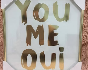 You, Me, Oui Glam Sign