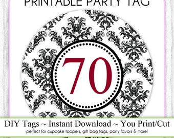Instant Download - Party Printable Tag, Damask Party, 70th Birthday Party Tag, DIY Cupcake Topper, You Print, You Cut, DIY Party Tag