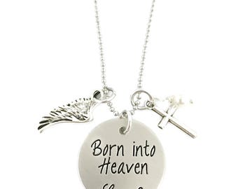 Born into Heaven - Custom Loss Memorial Remembrance Miscarriage Necklace- Hand Stamped Jewelry - Personalized Jewelry - Engraved Jewelry