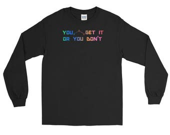 You Ether Get It Or You Don't Rainbow Science Pun Long Sleeve T-Shirt