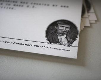 LIES my president told me, Anti Trump, Ides of Trump, Postcards