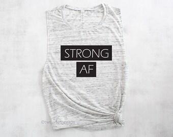 Strong AF muscle tank top shirt, funny workout shirt, gym shirt, workout crossfit tank