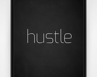 Wall art, PRINTABLE, hustle, chalkboard, black and white, office wall art, office decor, inspirational, print, motivational, 8x10 or 16x20