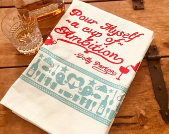Pour myself a cup of ambition, 9 to 5 Dolly Parton DELUX bandana print tea towel