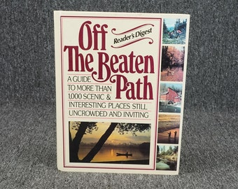 Off The Beaten Path By Reader's Digest, C. 1987.