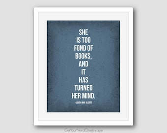 Too Fond of Books, Book Nerd Quotes, Nerdy Gifts for Her, Book Lover Wall Art