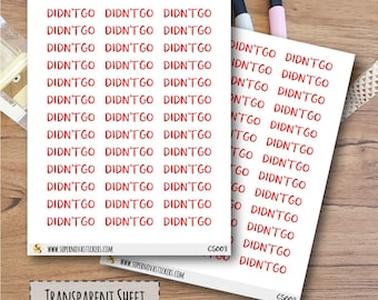 Clear Didn't Go Word Stickers  || CS003 || Planner Stickers