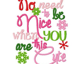 Christmas Embroidery Design No Need to be Nice When You Are This Cute Christmas Digital Instant Download 4x4 and 5x7