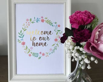 Welcome to our home Foil Print