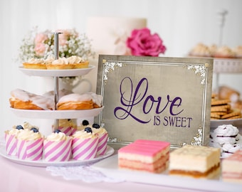 Love is Sweet, Wedding Sign   PRINTABLE Digital File, DIY Wedding signage, Old Lace Collection, Love is Sweet Sign, Wedding Dessert Table