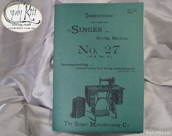 Combined Singer 27 and Attachments Instruction Book