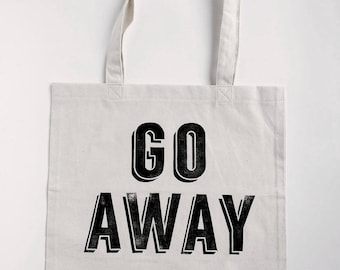 Go Away Tote