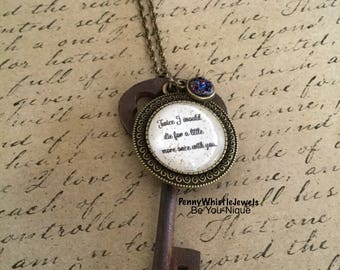 Twice I Would Die For A Little More Once With You, Quote Necklace, Quote Jewelry, Skeleton Key Necklace, Valentine Quote , Gift For Her