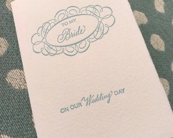 To My Bride on our Wedding Day Letterpress Card