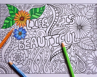 """Instant PDF Download - """" Life is Beautiful""""-  Digital download - Coloring Page - Hand drawn"""