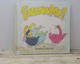 Follow Me, 1983, Mordicai Gerstein, vintage kids book
