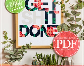 Subversive Cross Stitch, Get Shit Done Quote Cross Stitch, Floral Cross Stitch, Feminism Cross Stitch, PDF Instant Download