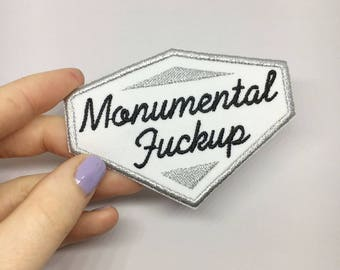 Monumental f*ckup / iron on patch / feminist embroidery