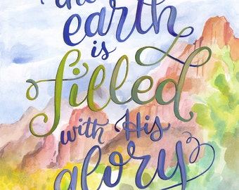 The Earth is filled with His Glory - Isaiah 6:3 Bible Verse Print - Makewells