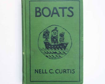Vintage 1927 Adventures in Boat Making School Book for 3rd Grade Children, Primer, Educational Boats Book, Illustrated Book, Childrens Book