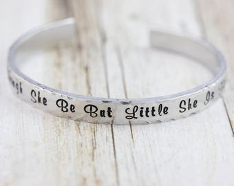 Quote bracelet, though she be but little, silver cuff bangle, shakespeare quote, gift for her, literary gift, quote jewelry, hand stamped