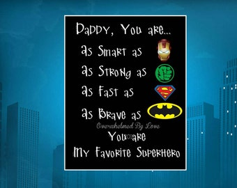Daddy Is My Superhero Printable Sign