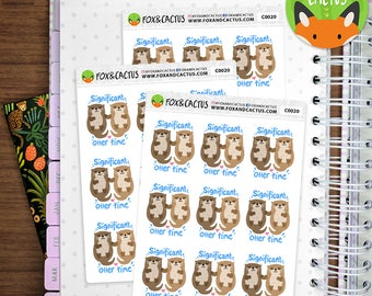 Significant Otter Time - Date night date day partner time - Planner Stickers (C0020)