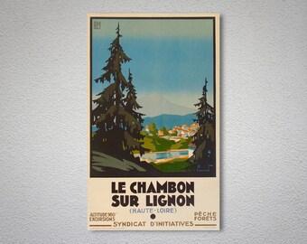 Le Chambon Sur Lignon( Haute - Loire)  Vintage Travel Poster - Poster Print, Sticker or Canvas Print / Gift Idea
