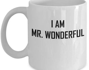 Mr Wonderful Mug - I Am - Funny Handsome Kind Gift Coffee Cup