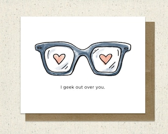 Geek Out - Love - Valentines Card