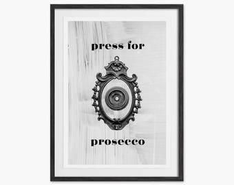 Press For Prosecco Typography Quote Print - Eddie and The Giant Peach