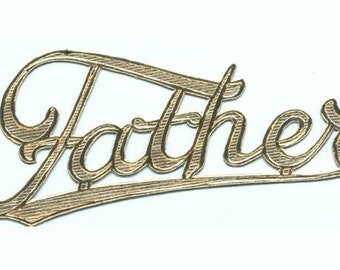 5 Vintage Father Golden Dresdens - Foil Scripts - Father's Day - Dad - Metallic Paper     (F-DR)