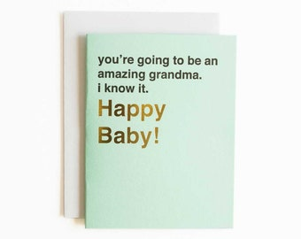baby card - you're going to be an amazing grandma letterpress and gold foil funny